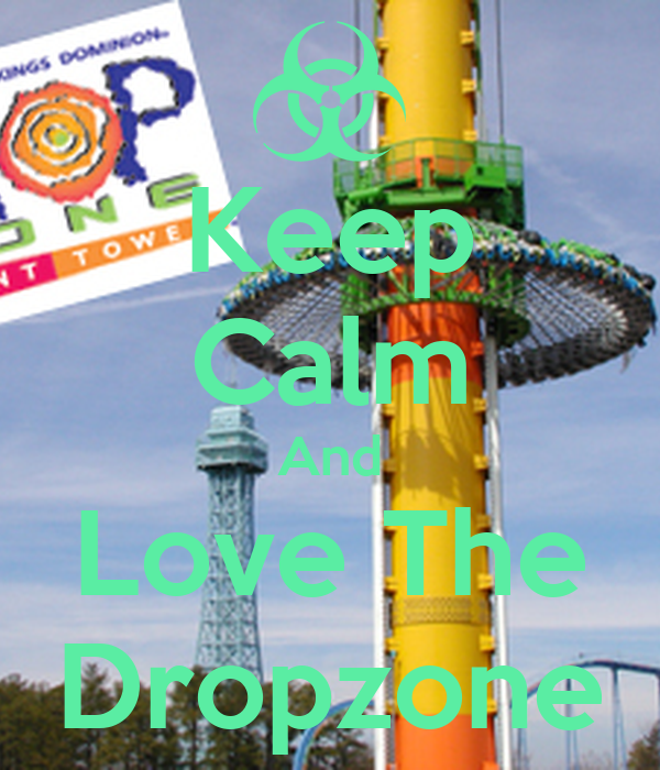 Keep Calm And Love The Dropzone
