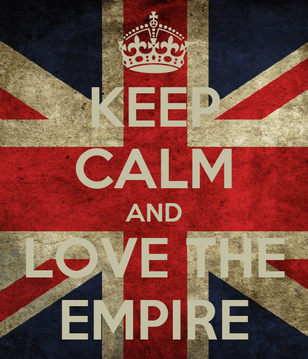 KEEP CALM AND LOVE THE EMPIRE