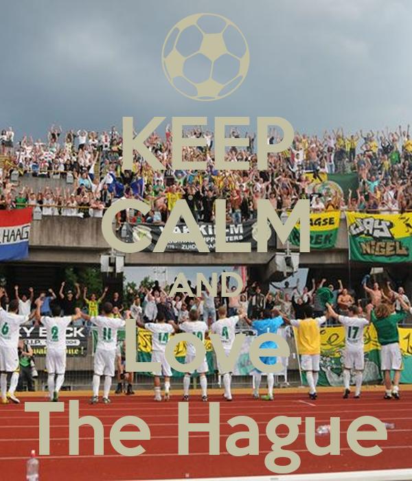 KEEP CALM AND Love The Hague