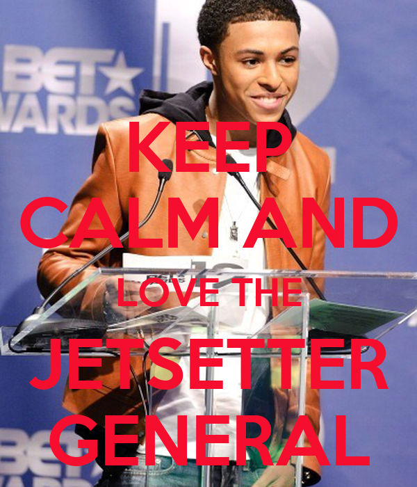 KEEP CALM AND LOVE THE JETSETTER GENERAL
