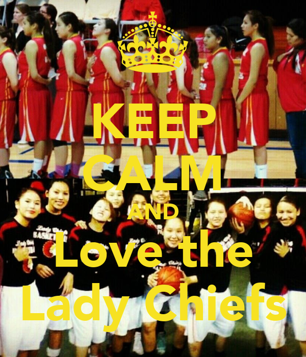 KEEP CALM AND Love the Lady Chiefs