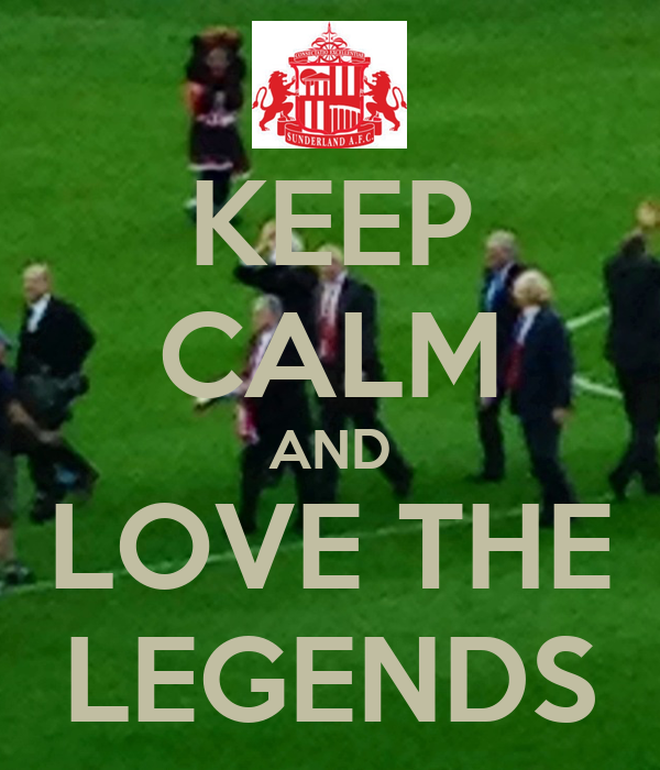 KEEP CALM AND LOVE THE LEGENDS