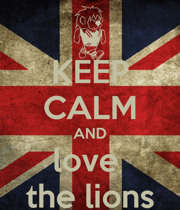 KEEP CALM AND love  the lions