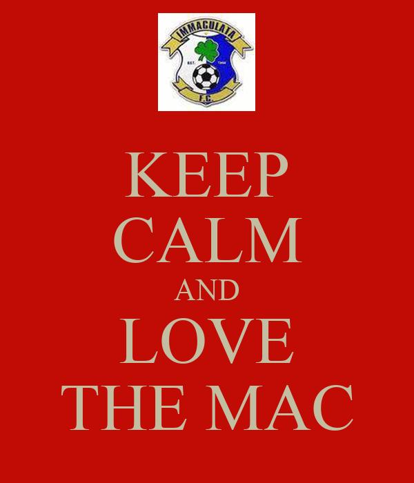 KEEP CALM AND LOVE THE MAC