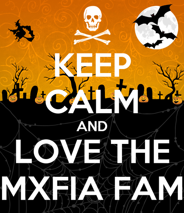 KEEP CALM AND LOVE THE MXFIA FAM