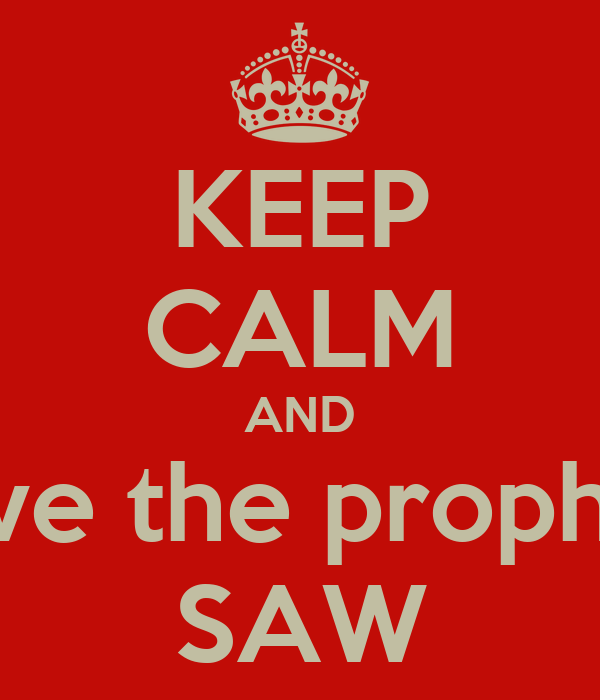 KEEP CALM AND love the prophet SAW