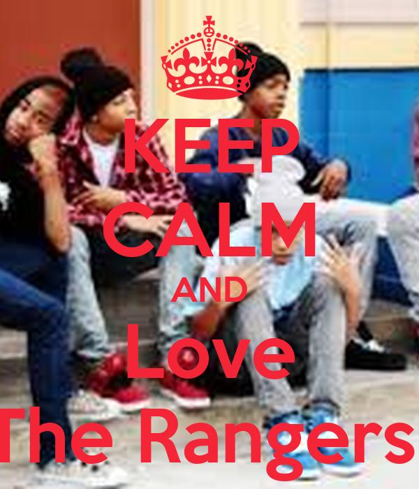 KEEP CALM AND Love The Rangers