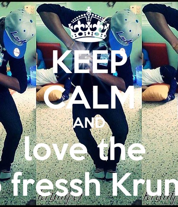 KEEP CALM AND love the  tuyo fressh Krumper
