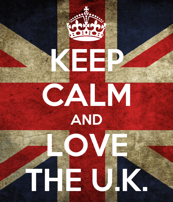 KEEP CALM AND LOVE THE U.K.