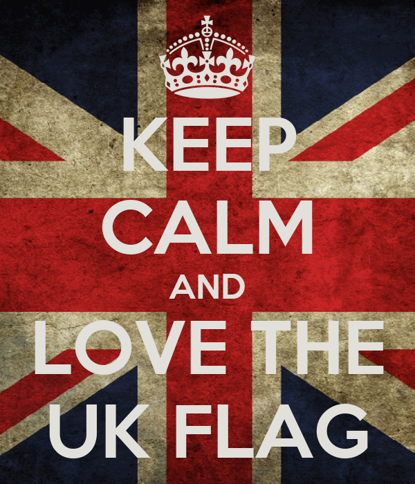 KEEP CALM AND LOVE THE UK FLAG