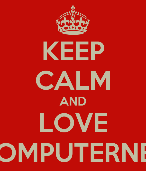 KEEP CALM AND LOVE THECOMPUTERNERD01