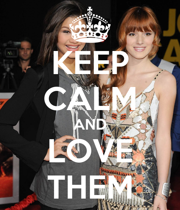 KEEP CALM AND LOVE THEM