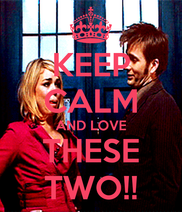 KEEP CALM AND LOVE THESE TWO!!