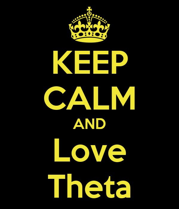 KEEP CALM AND  Love   Theta