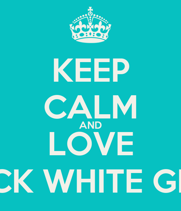 KEEP CALM AND LOVE THICK WHITE GIRLS