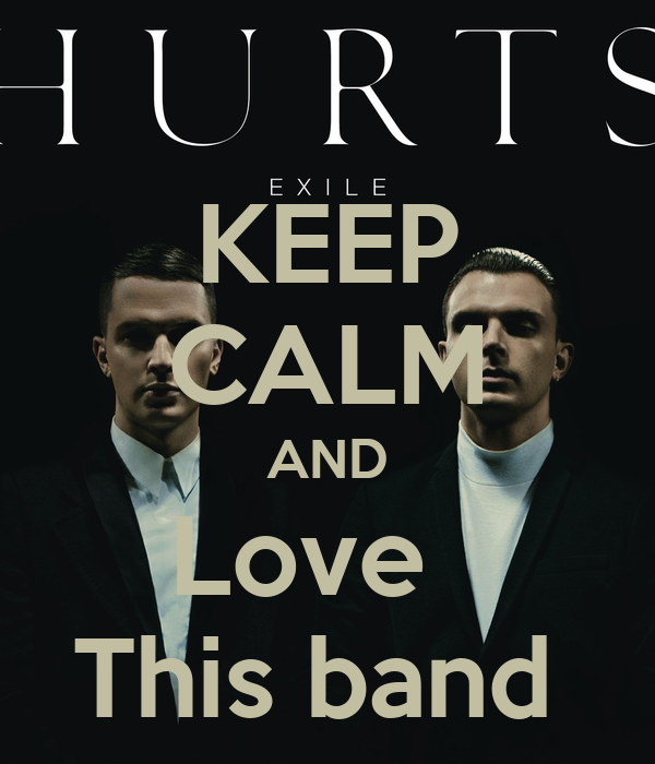 KEEP CALM AND Love   This band