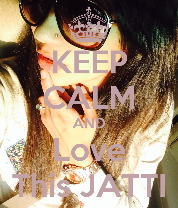 KEEP CALM AND Love This JATTI
