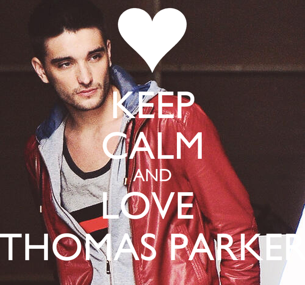 KEEP CALM AND LOVE  THOMAS PARKER