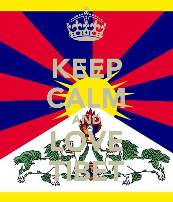 KEEP CALM AND LOVE TIBET