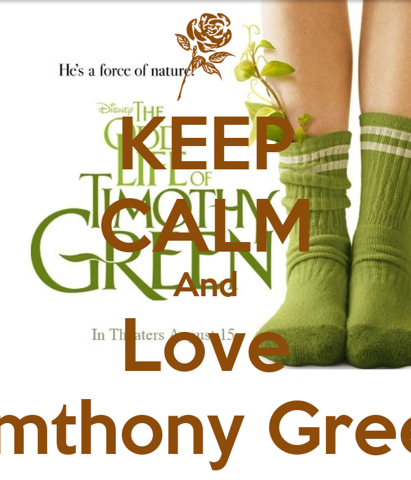 KEEP CALM And Love Timthony Green