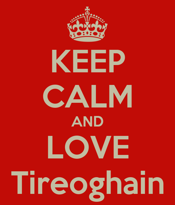 KEEP CALM AND LOVE Tireoghain