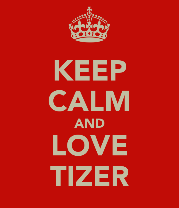 KEEP CALM AND LOVE TIZER