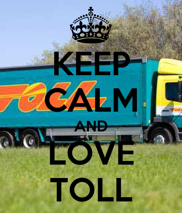 KEEP CALM AND LOVE TOLL