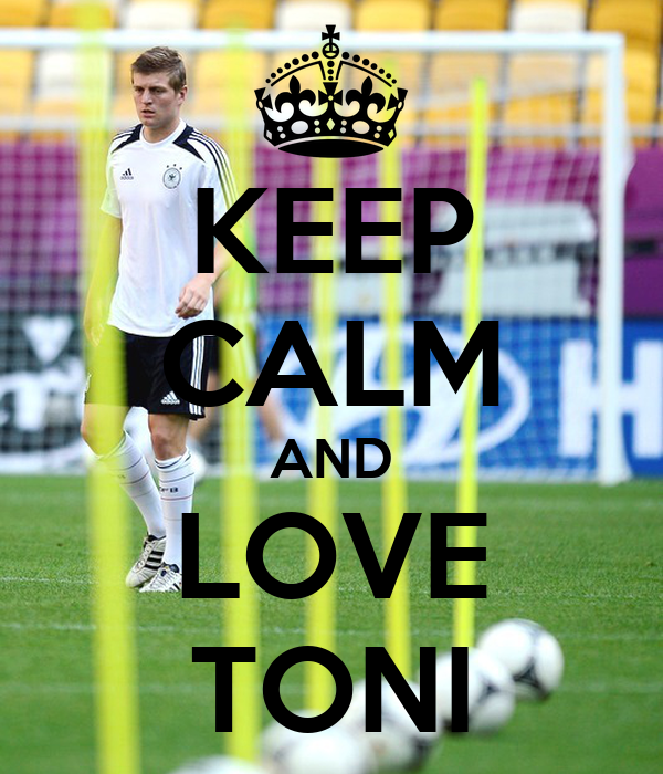 KEEP CALM AND LOVE TONI