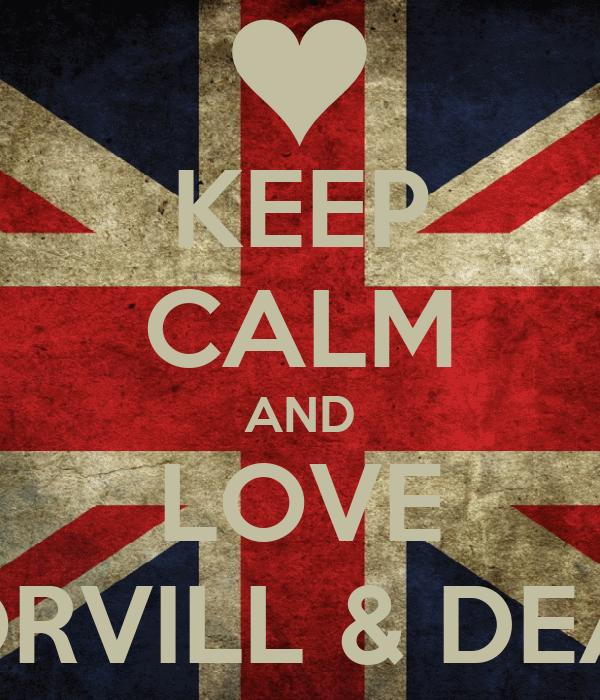 KEEP CALM AND LOVE TORVILL & DEAN