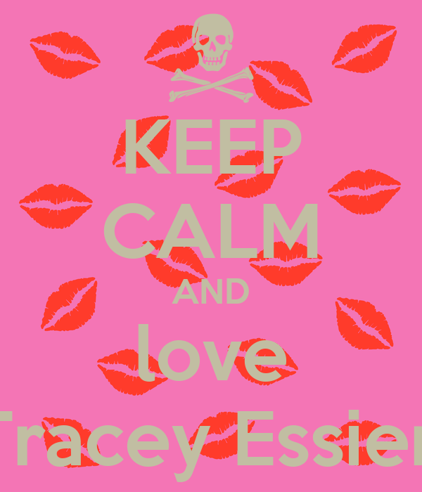 KEEP CALM AND love Tracey Essien