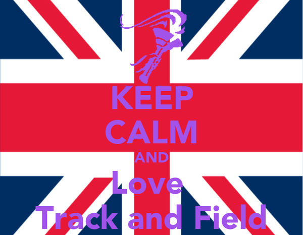 KEEP CALM AND Love  Track and Field