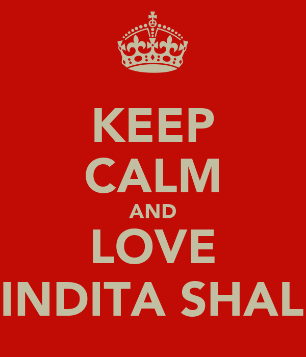 KEEP CALM AND LOVE TRININDITA SHALIHAT