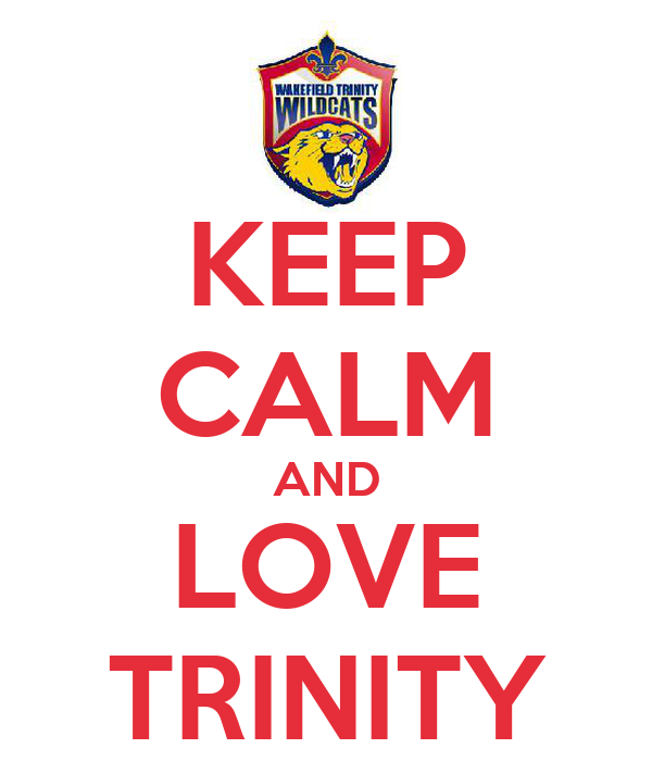 KEEP CALM AND LOVE TRINITY