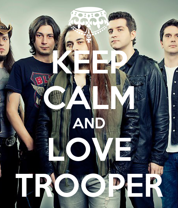 KEEP CALM AND LOVE TROOPER