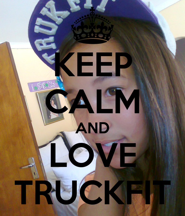 KEEP CALM AND LOVE TRUCKFIT