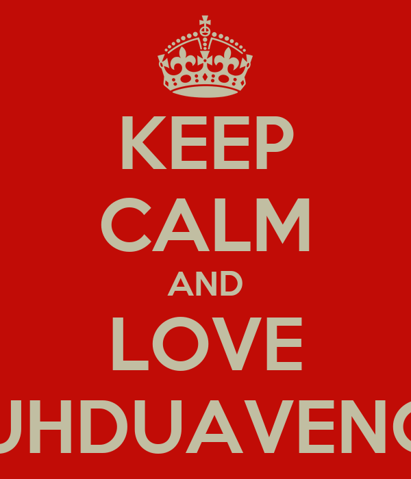 KEEP CALM AND LOVE TUJUHDUAVENGERS