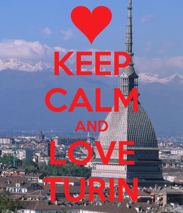 KEEP CALM AND LOVE TURIN