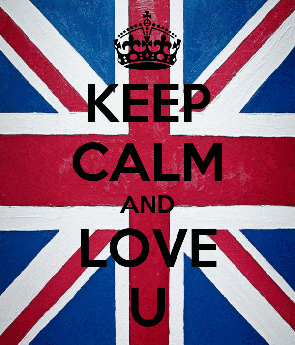 KEEP CALM AND LOVE U