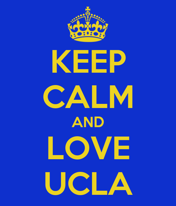 KEEP CALM AND LOVE UCLA