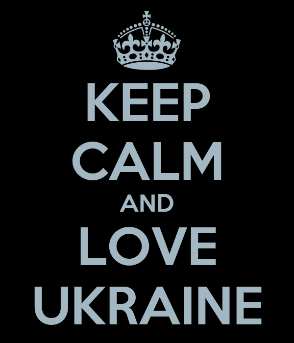 KEEP CALM AND LOVE UKRAINE