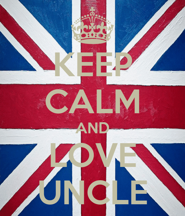 KEEP CALM AND LOVE UNCLE