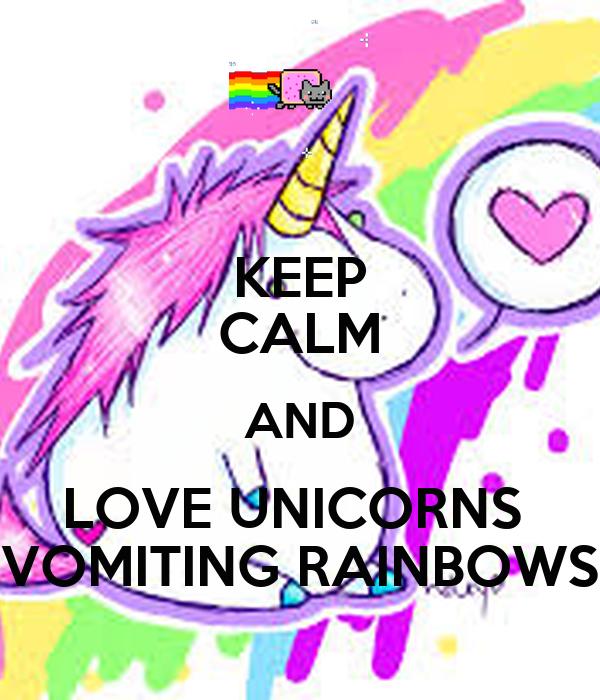 keep calm and love unicorns vomiting rainbows poster abby keep