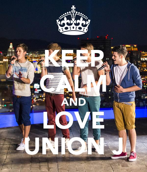 KEEP CALM AND LOVE UNION J