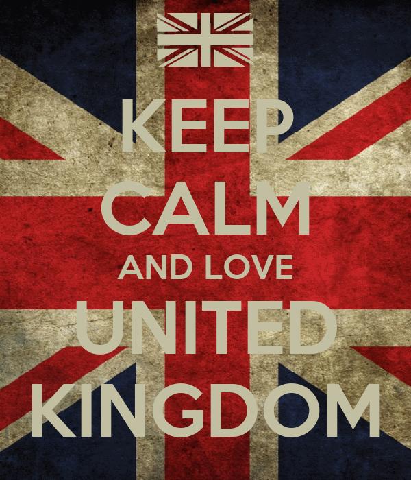 KEEP CALM AND LOVE UNITED KINGDOM