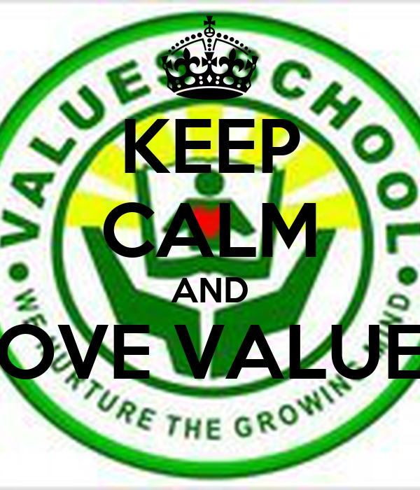 KEEP CALM AND LOVE VALUES