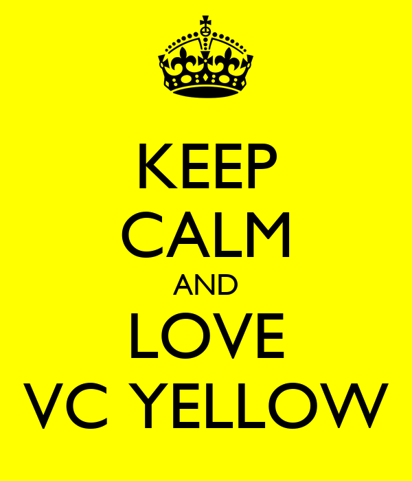 KEEP CALM AND LOVE VC YELLOW