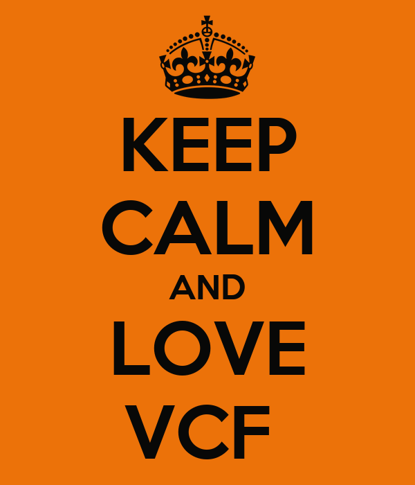 KEEP CALM AND LOVE VCF