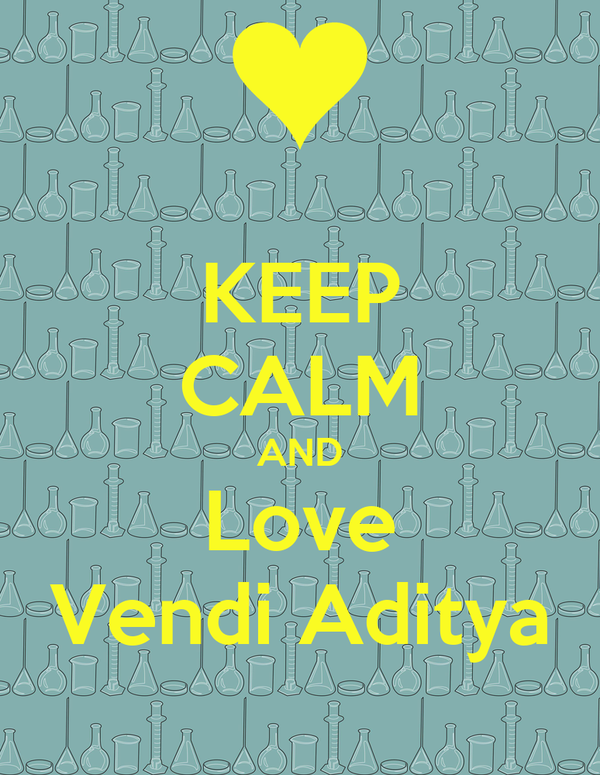 KEEP CALM AND Love Vendi Aditya