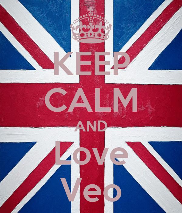KEEP CALM AND Love Veo