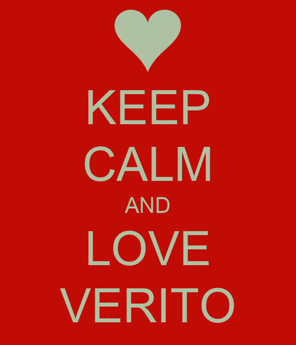 KEEP CALM AND LOVE VERITO